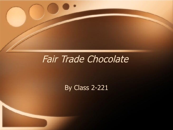 Fair Trade Chocolate By Class 2-221