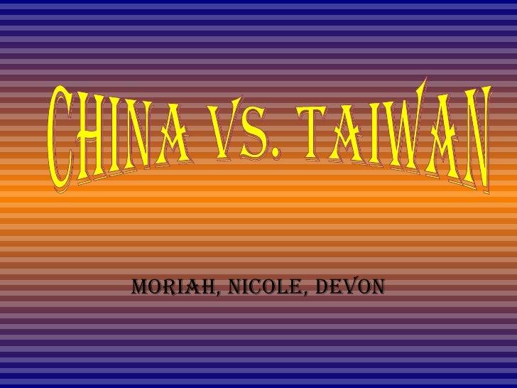 Moriah, Nicole, Devon China Vs. Taiwan