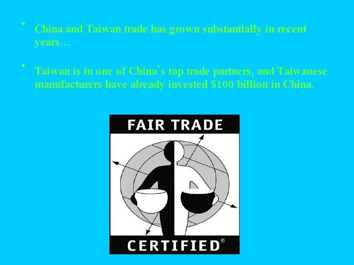 <ul><li>China and Taiwan trade has grown substantially in recent years… </li></ul><ul><li>Taiwan is in one of China's top ...