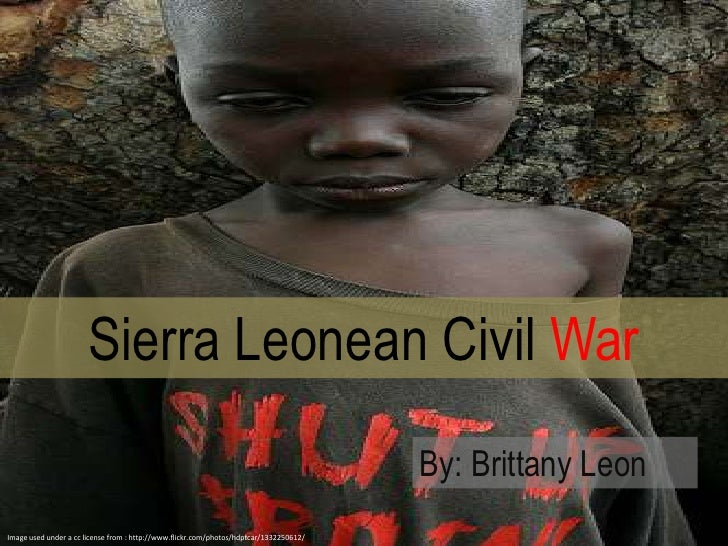 Sierra Leonean Civil War<br />By: Brittany Leon<br />Image used under a cc license from : http://www.flickr.com/photos/hdp...