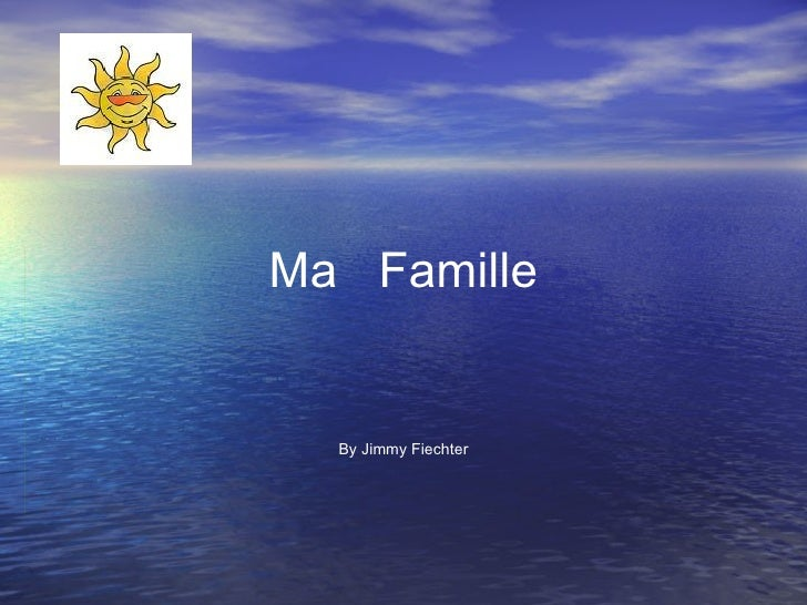 Ma  Famille By Jimmy Fiechter