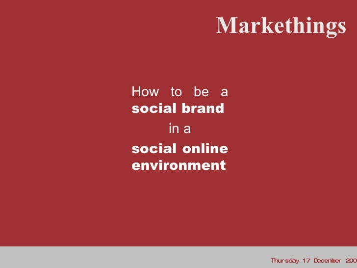 How to be a social brand in a social online environment