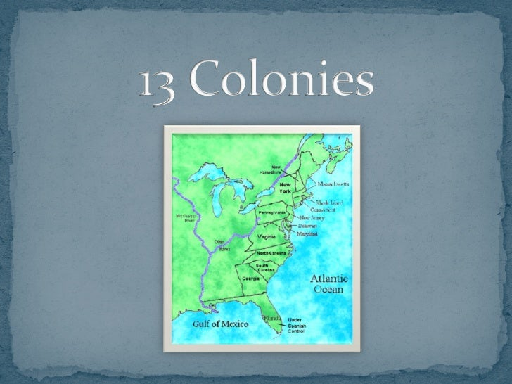  England's colonies become part of what was called at the time the British   America, When the Kingdom of England and the...