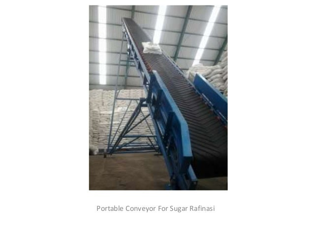 Portable Conveyor For Sugar Rafinasi