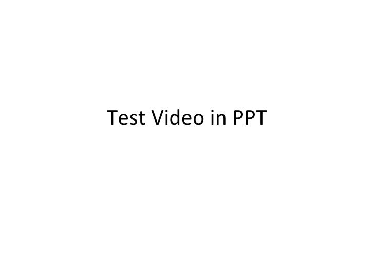 Test Video in PPT