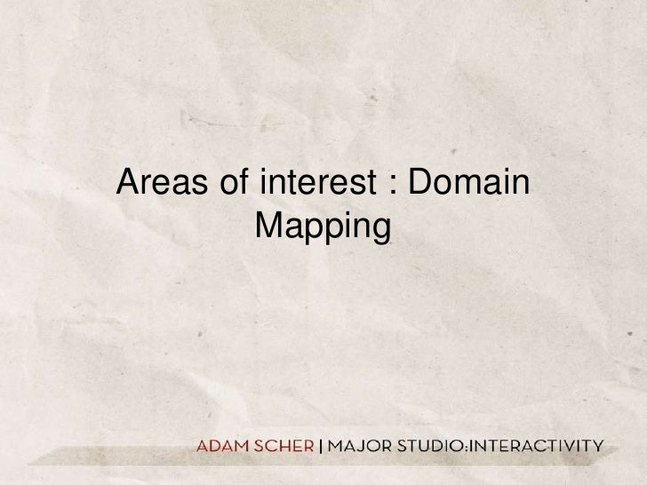 Areas of interest : Domain Mapping<br />