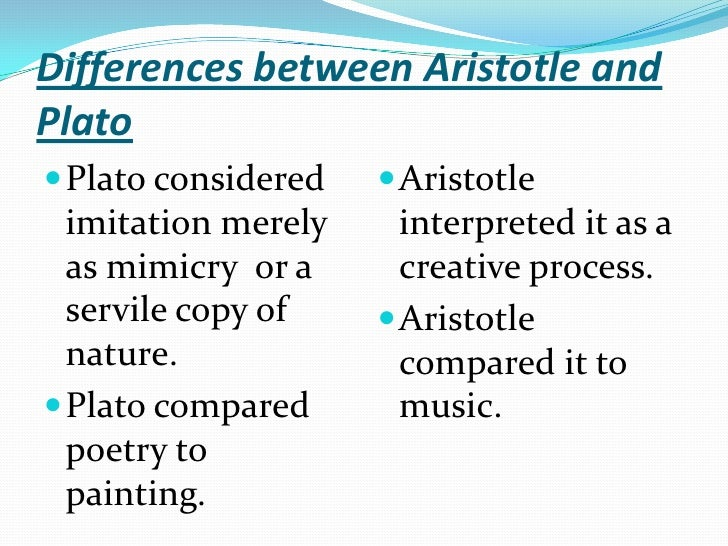 Plato vs aristotles ideas on poets essay
