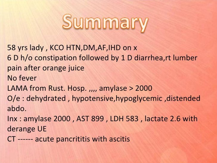 58 yrs lady , KCO HTN,DM,AF,IHD on x 6 D h/o constipation followed by 1 D diarrhea,rt lumber pain after orange juice No fe...