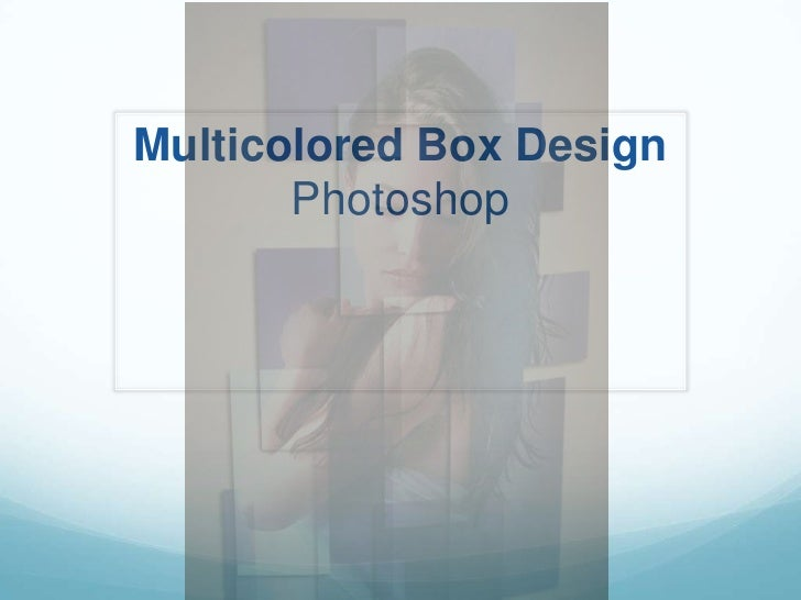 Multicolored Box DesignPhotoshop<br />