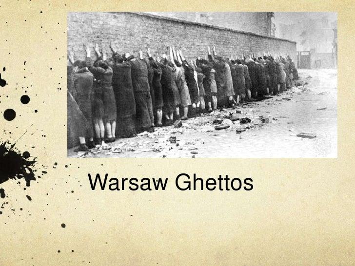 Warsaw Ghettos<br />