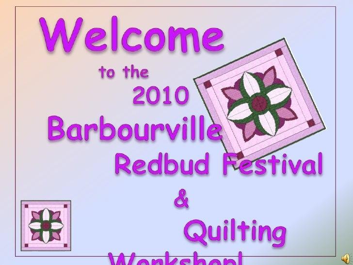 Welcome<br />           to the <br />           2010<br />  Barbourville<br />        Redbud Festival<br />&<br />        ...