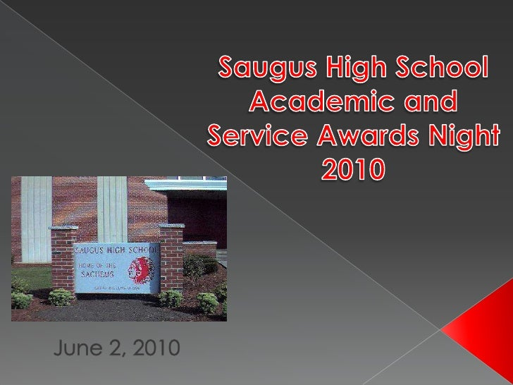 Saugus High School Academic and Service Awards Night 2010<br />   June 2, 2010<br />