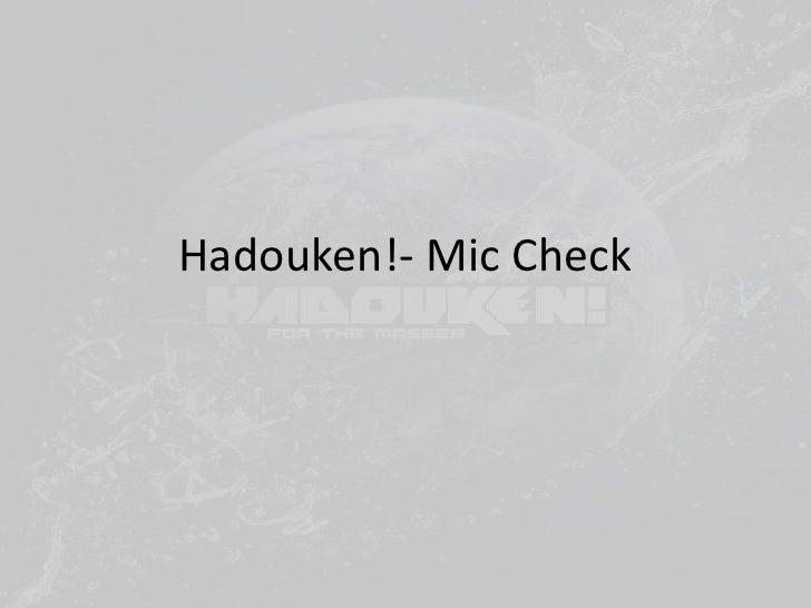 Hadouken!- Mic Check<br />