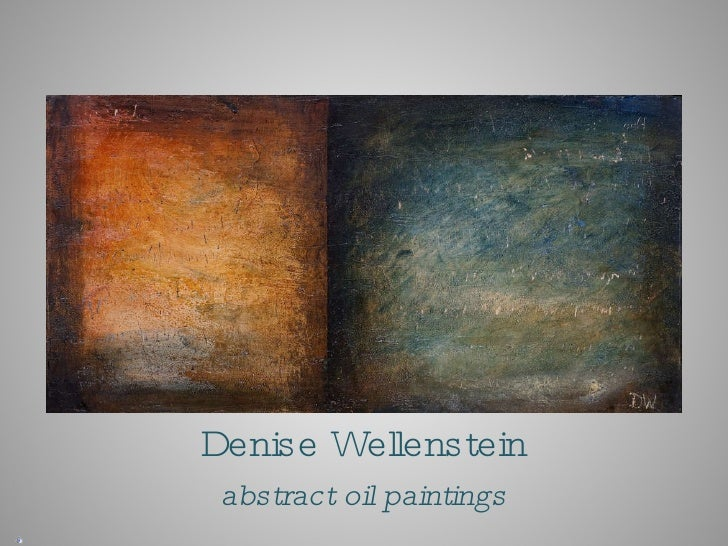 Denise Wellenstein abstract oil paintings