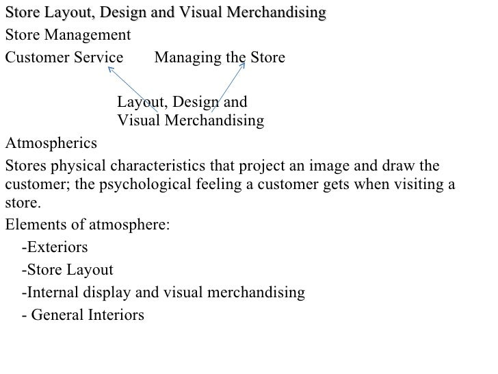 Store Layout, Design and Visual Merchandising Store Management Customer Service  Managing the Store   Layout, Design and  ...