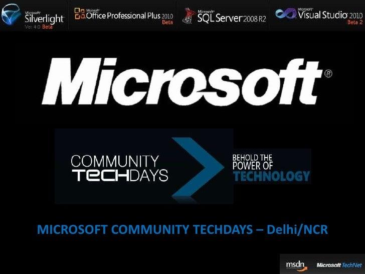 MICROSOFT COMMUNITY TECHDAYS – Delhi/NCR<br />