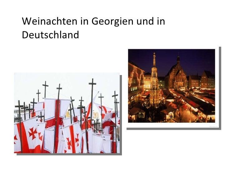 Weinachten in Georgien und in Deutschland