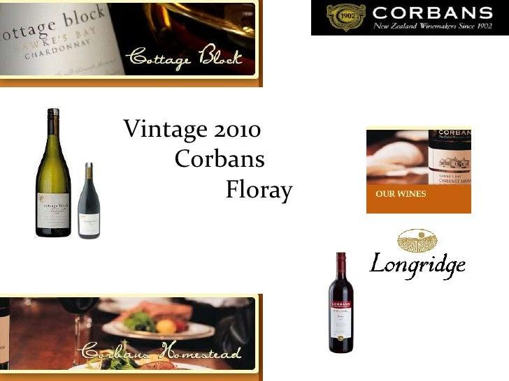Vintage 2010<br />Corbans<br />Floray<br />