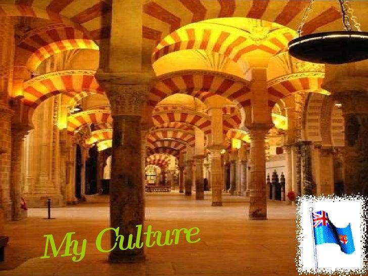 My Culture