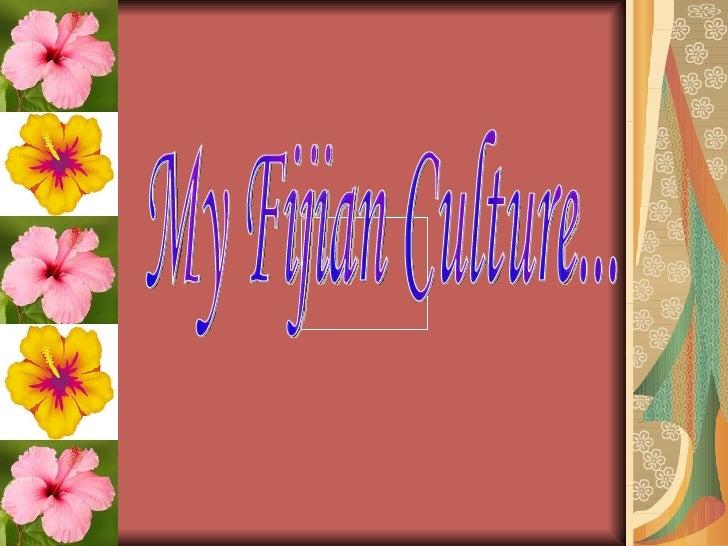 My Fijian Culture...