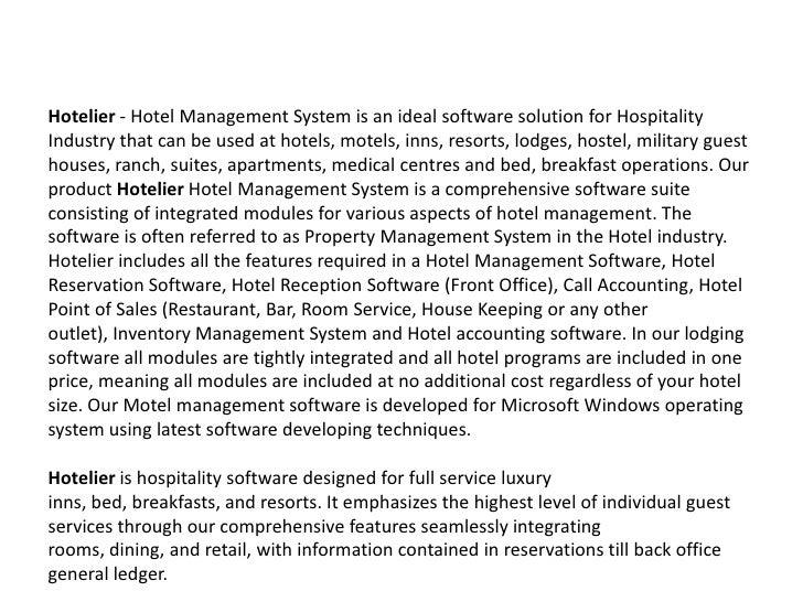 Hotelier - Hotel Management System is an ideal software solution for Hospitality Industry that can be used at hotels, mote...