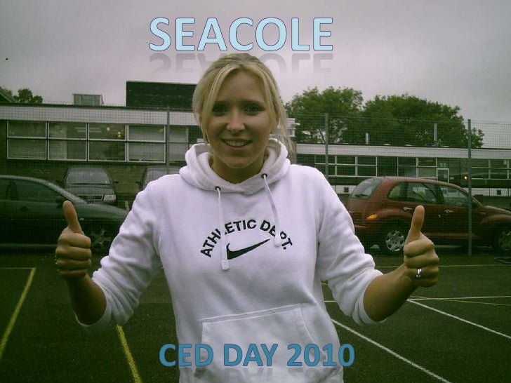 Seacole<br />CED day 2010<br />