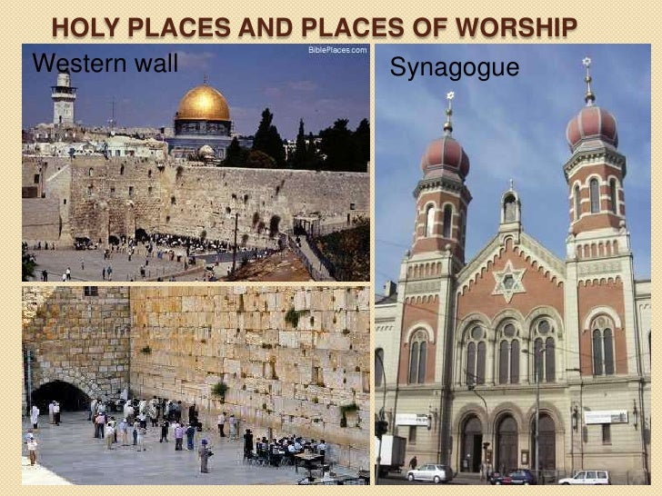 jewish places of worship A synagogue is a jewish place of worship originally, synagogues were places for teaching and community gathering however, over time they turned into places for prayer and worship.