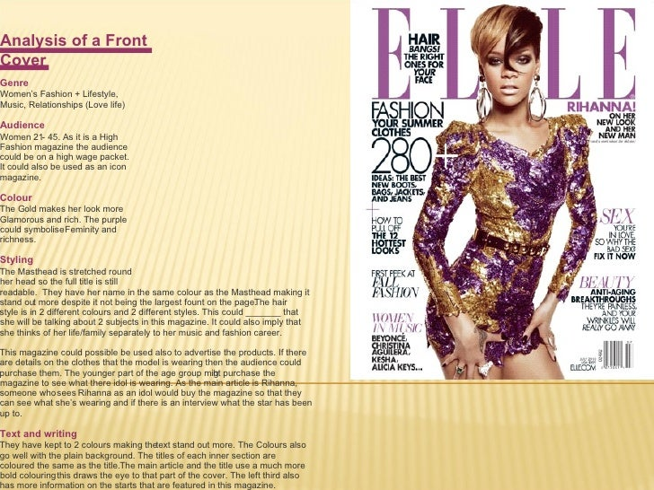 Analysis of a Front  Cover   Genre Women's Fashion + Lifestyle,  Music, Relationships (Love life) Audience Women 21 - 45. ...