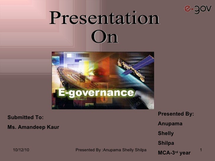 Presentation On Presented By: Anupama Shelly Shilpa MCA-3 rd  year Submitted To: Ms. Amandeep Kaur