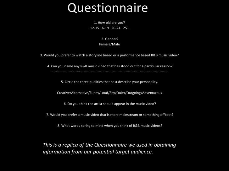 Questionnaire<br />1. How old are you?<br />12-15 16-19   20-24   25+<br /><br />2. Gender? <br />Female/Male<br /><br ...