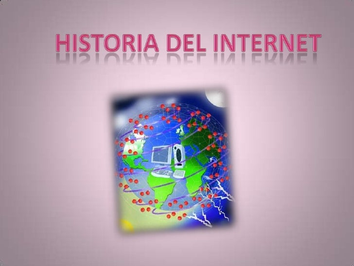 Historia del internet <br />