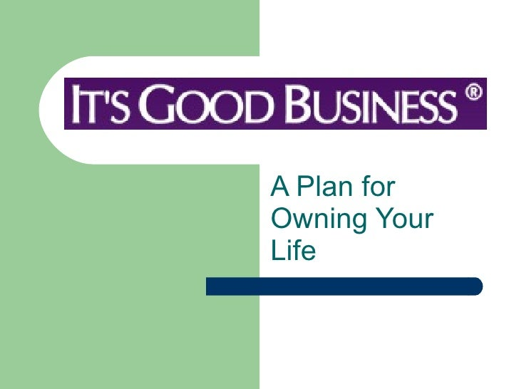 A Plan for Owning Your Life