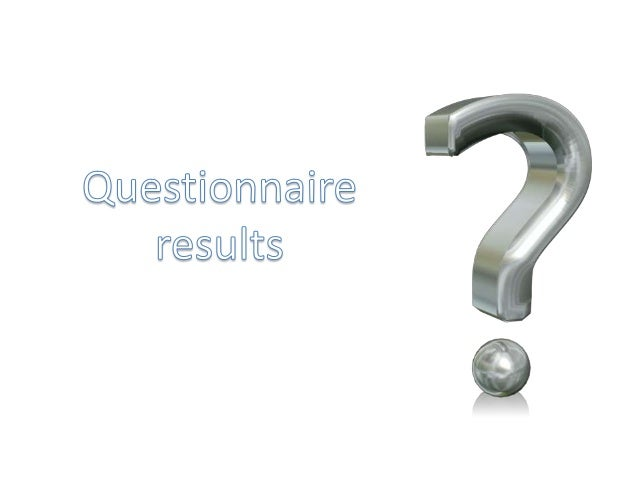 0 2 4 6 8 10 12 14 Female Male As shown above the majority of people how answered my questionnaire where female. To get be...