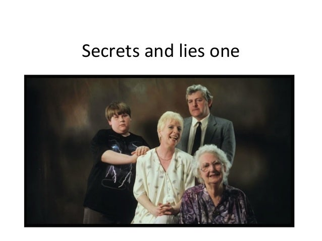 Secrets and lies one