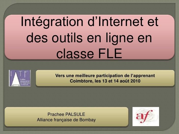 Intégration d'Internet et des outils en ligne en classe FLE<br />Vers une meilleure participation de l'apprenant<br />Coim...