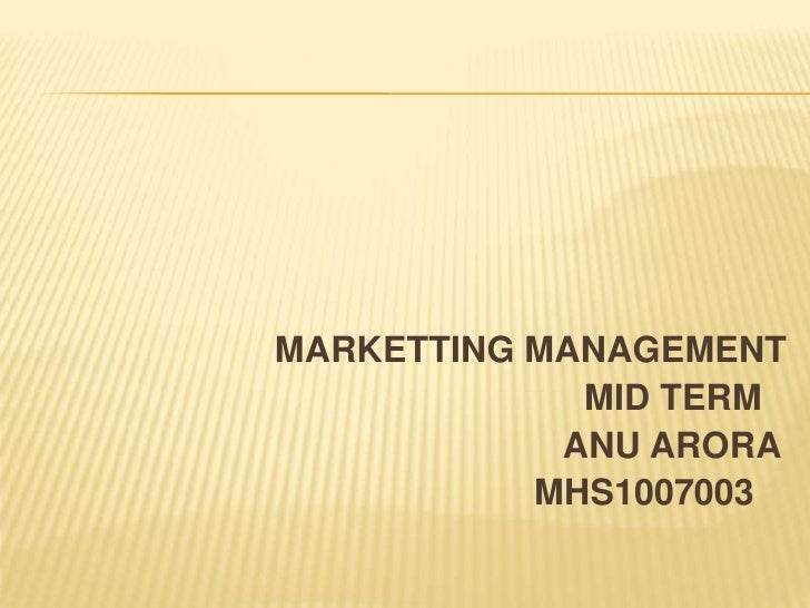 MARKETTINGMANAGEMENT<br />                                                      MID TERM <br />                           ...