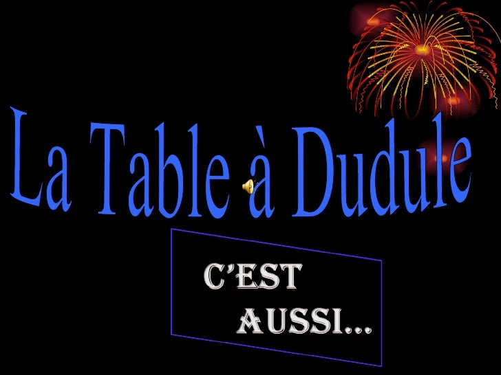 La Table à Dudule
