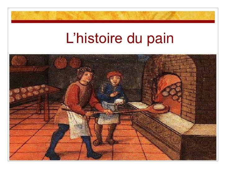 L'histoire du pain<br />
