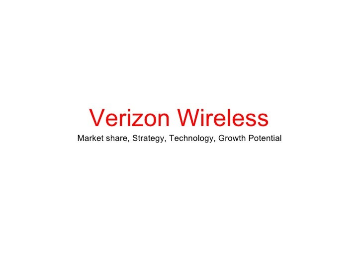 Verizon Wireless Market share, Strategy, Technology, Growth Potential