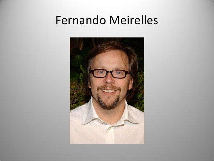 Fernando Meirelles<br />