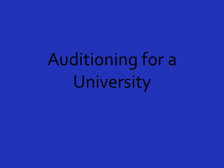 Auditioning for a University<br />