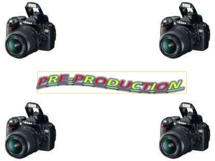 PRE-PRODUCTION <br />
