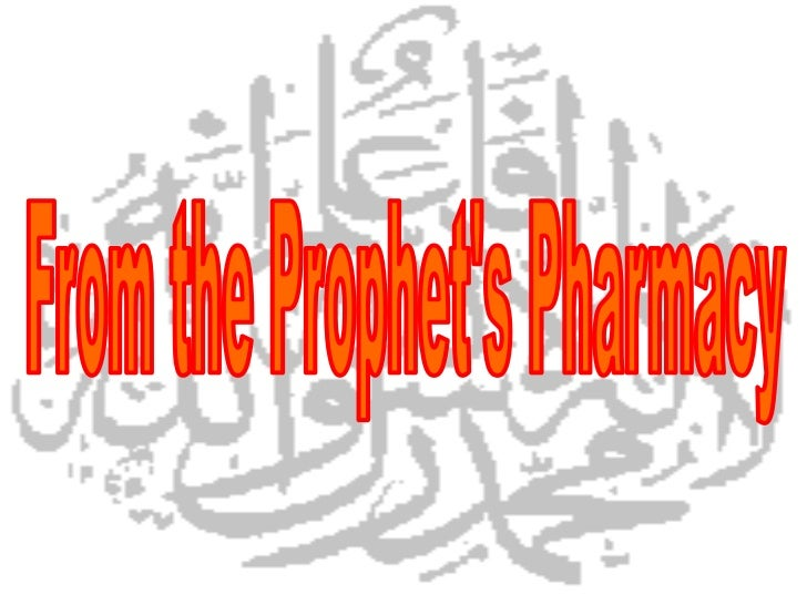 From the Prophet's Pharmacy<br />