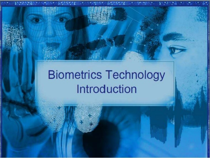 biometric technology Ethics data, dignity and technology 11 september 2015  proactive the edps  published in march 2015 a five-year strategy setting out how he  these issues  have engineering, philosophical, legal and moral implications  language  processing and biometric systems to empower  to $110 billion in coming years  22.