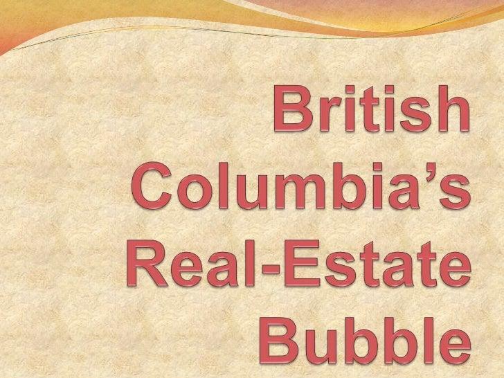 British Columbia's Real-Estate Bubble<br />