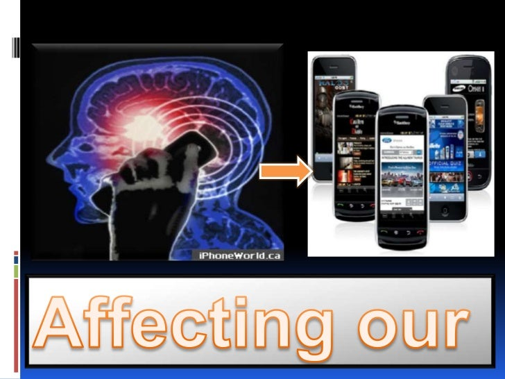 Affecting our lifestyle                                  <br />