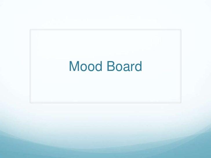 Mood Board <br />