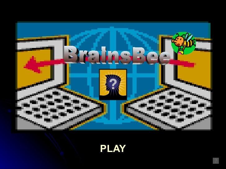 PLAY BrainsBee
