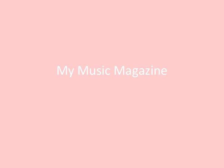 My Music Magazine<br />