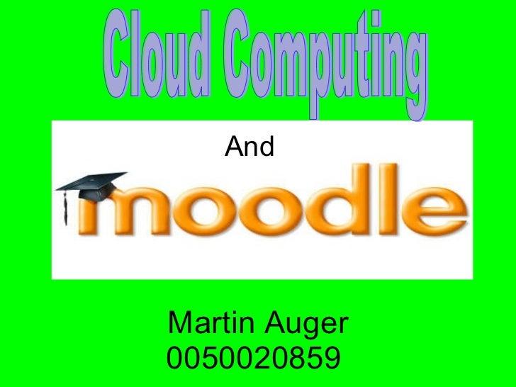Martin Auger 0050020859  Cloud Computing And